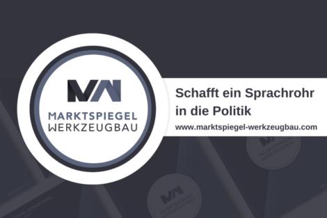 Der_Marktspiegel_Werkzeugbau_schafft_ein_Sprachrohr_in_die_Politik_